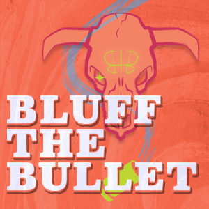 game logo for Bluff the Bullet