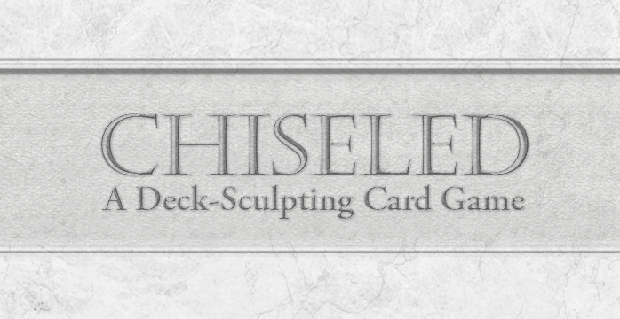 game logo for Chiseled: A Deck-Sculpting Card Game